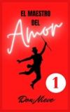 El Maestro del Amor 1 – Libro digital gratuito