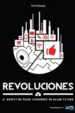 Revoluciones: El Marketing puede vendernos un mejor futuro