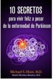 10 secretos para vivir feliz a pesar de la enfermedad de Parkinson