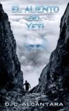 Abominable hombre de las nieves: El aliento del Yeti