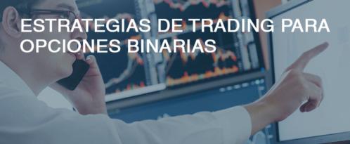 Estrategias de Trading: Opciones Binarias