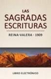 Las Sagradas Escrituras – Reina-Valera (1909): Libro electrónico