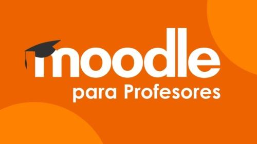 Moodle - Apréndelo rápido y enseña tus cursos Online