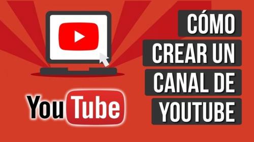 Como crear y configurar tu canal de YouTube desde cero